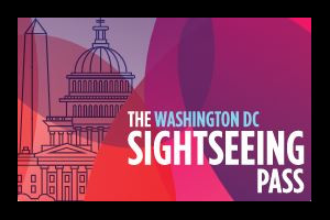 The Sightseeing Pass ~ Washington DC